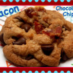 BACON CHOCOLATE CHIP COOKIES? YAY OR NAY?