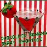 CHOCOLATE BANANA BERRY SMOOTHIE