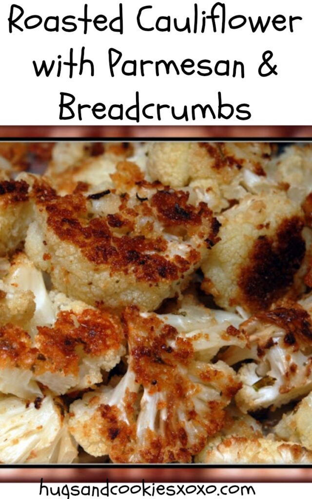 roasted cauliflower with parmesan and breadcrumbs