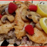 CHICKEN WITH MUSHROOMS, WHITE WINE, LEMON JUICE & RASPBERRIES