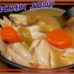 CHICKEN SOUP SUPREME!