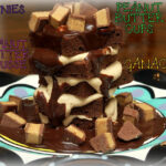BROWNIE & PEANUT BUTTER MOUSSE TOWER TOPPED WITH GANACHE & PEANUT BUTTER CUPS