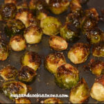 BRUSSEL SPROUTS!!! OMG…WHO KNEW HOW DELISH THEY ARE!!!