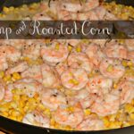 Shrimp & Oven Roasted Corn