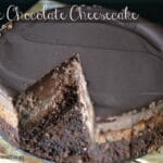 Copycat Cheesecake Factory Triple Chocolate Cheesecake