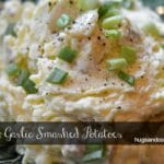 Roasted Garlic Smashed Potatoes