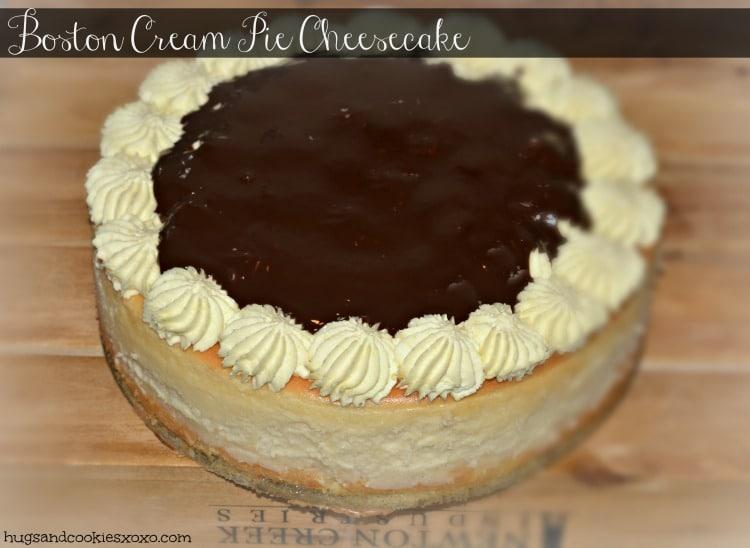 Boston Cream Pie Cheesecake Hugs And Cookies Xoxo