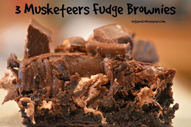 3 Musketeers Fudge Brownies Hugs And Cookies Xoxo