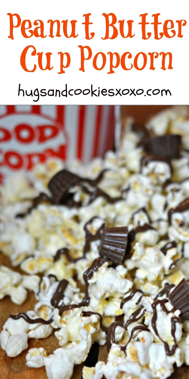 Reese's Peanut Butter Cup Popcorn - Hugs and Cookies XOXO