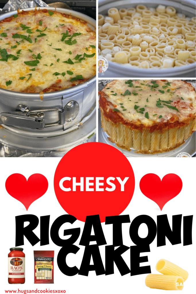 Cheesy Rigatoni Cake